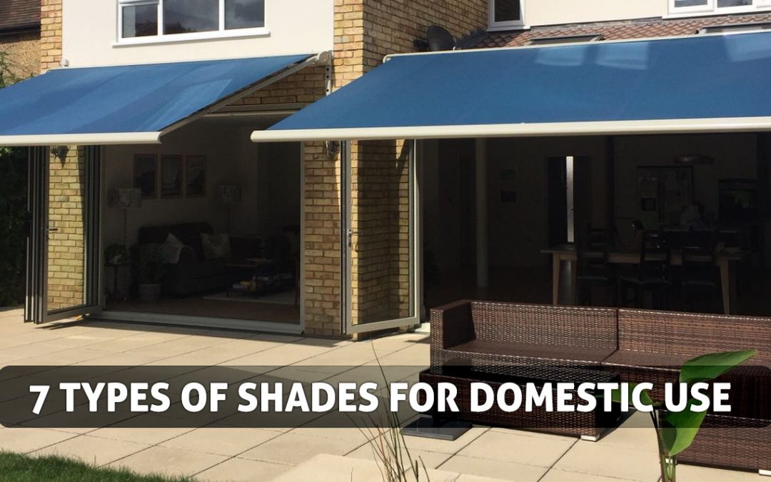 7 Types of Shades for Domestic Use